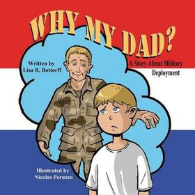 Why My Dad? a Story about Military Deployment