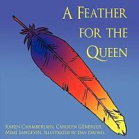 A Feather for the Queen