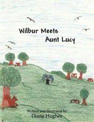Wilbur Meets Aunt Lucy