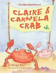 The Big Adventure of Claire and Carmela Crab