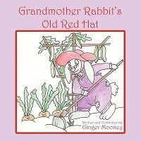 Grandmother Rabbit's Old Red Hat