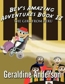 Bev's Amazing Adventures Book II