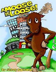 A Moose Is Loose!