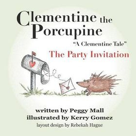 "Clementine the Porcupine - ""A Clementine Tale""the Party Invitation"