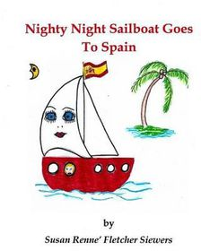 Nighty Night Sailboat Goes to Spain
