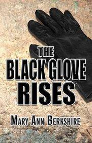 The Black Glove Rises