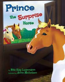 Prince the Surprise Horse