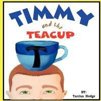 Timmy and the Teacup