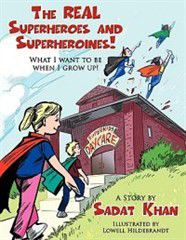 The Real Superheroes and Superheroines!