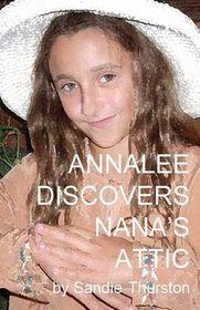 Annalee Discovers Nana's Attic