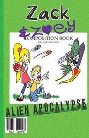 Zack & Zoey's Alien Apocalypse
