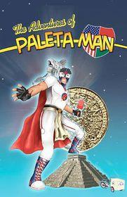 The Adventures of Paleta Man