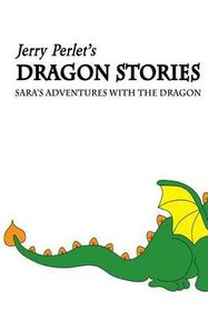 Jerry Perlet's Dragon Stories