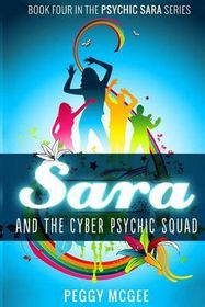Sara and the Cyber Psychic Squad