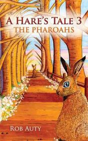 A Hare's Tale 3 - The Pharoahs