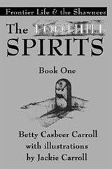 The Foothill Spirits-Book One