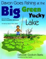 Davon Goes Fishing at the Big Green Yucky Lake