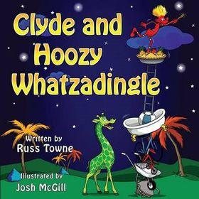 Clyde and Hoozy Whatzadingle