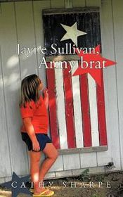 Jayne Sullivan, Army Brat