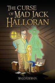 The Curse of Mad Jack Halloran