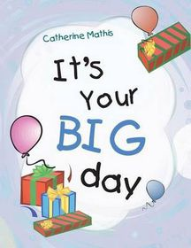 It's Your Big Day