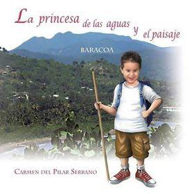 La Princesa de Las Aguas y El Paisaje