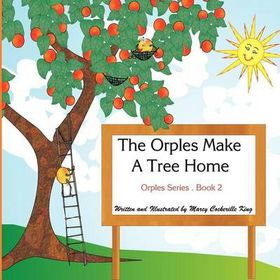 The Orples Make a Tree Home