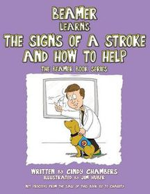 Beamer Learns the Signs of a Stroke and How to Help