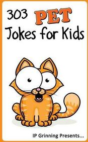 303 Pet Jokes for Kids