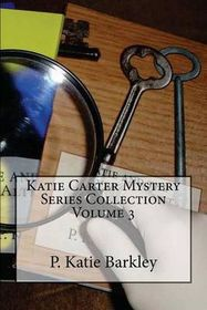 Katie Carter Mystery Series Collection Volume 3