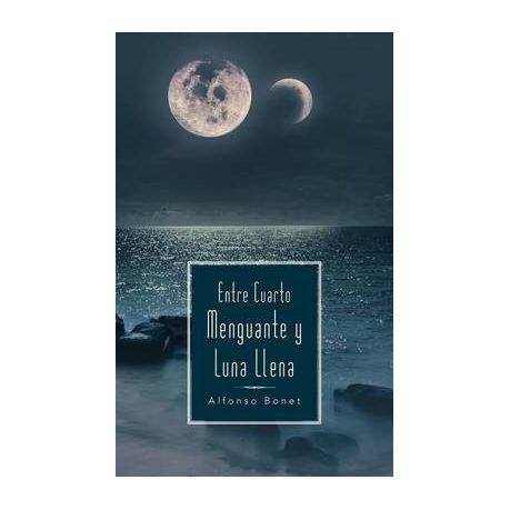 Entre Cuarto Menguante y Luna Llena | Buy Online in South Africa ...