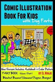 Comic Illustration Book for Kids with Dog Farts: Fart Book