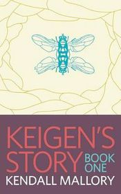Keigen's Story: Book One