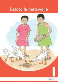 Letata Le Metswalle Sesotho Grade 1 Book 1