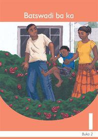 Batswadi Ba Ka Sesotho Grade 1 Book 2