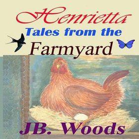 Henrietta - Tales from the Farmyard