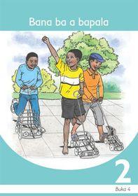 Bana Ba A Bapala Sesotho Grade 2 Book 4