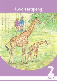 Kwa Serapeng Setswana Grade 2 Book 3