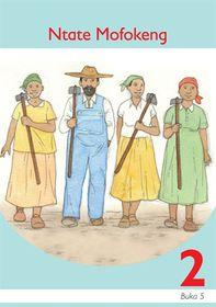 Ntate Mofokeng Sesotho Grade 2 Book 5