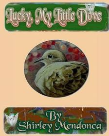 Lucky, My Little Dove