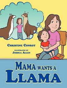 Mama Wants a Llama