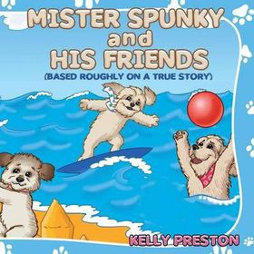 Mister Spunky and His Friends