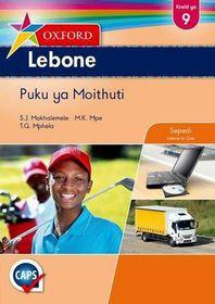 Oxford Lebone Grade 9 Learner's Book (Sepedi) <br /> Oxford Lebone Kreiti ya 9 Puku ya Moithuti