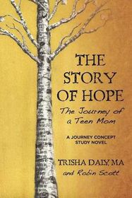 The Story of Hope: The Journey of a Teen Mom