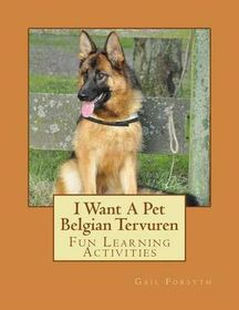 I Want a Pet Belgian Tervuren