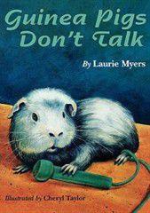 Guinea Pigs Don't Talk