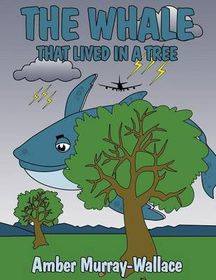 The Whale That Lived in a Tree
