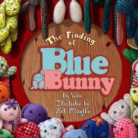 The Finding of Blue Bunny