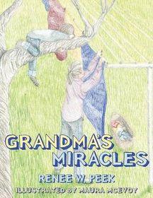 Grandma's Miracles