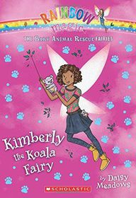 Kimberly the Koala Fairy: A Rainbow Magic Book (the Baby Animal Rescue Fairies #5)